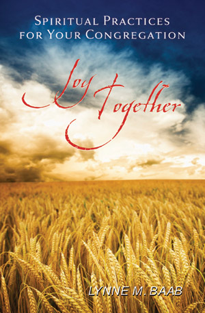Joy Together: Spiritual Practices for Your Congregation