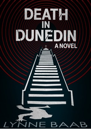 Death in Dunedin: A Novel