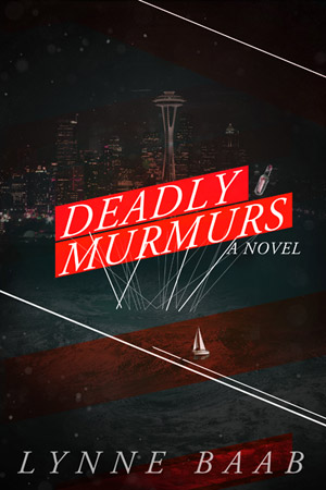 Deadly Murmurs: A Novel
