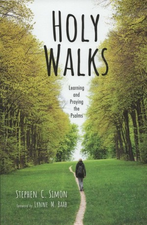 Creative prayer: Walking and memorizing psalms